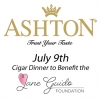 7/9 - Jane Guido Foundation Cigar Dinner with Ashton Cigars